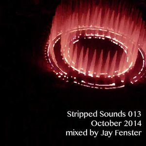 Stripped Sounds 013: October 2014