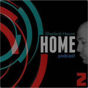Sherlock House - HOME podcast 02