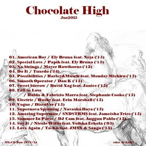 """ Chocolate High  Jun.2015 """