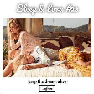 Sleep & Lova #23 By Ianflors