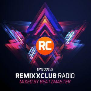 RemixxClub Radio - Episode 19
