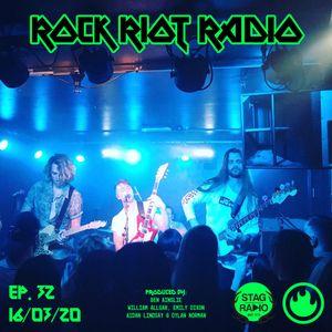 Rock Riot Ep.32 - 16/03/20