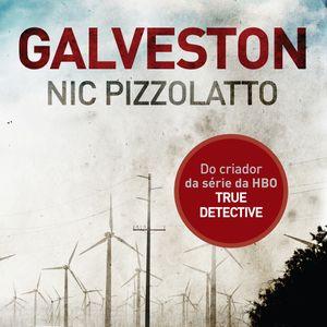 Playlist de Galveston, de Nic Pizzolatto, por Marcelo Costa