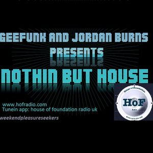 Nothing But House 3rd March 2017