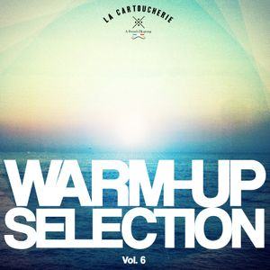 Warm -Up Selection Vol. 6