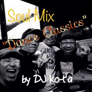 """Soul Mix """"Dance Classics"""""""