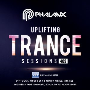 Uplifting Trance Sessions EP. 409 / 11.11.2018 on DI.FM