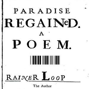 rainer loop - paradise regained - poem 3