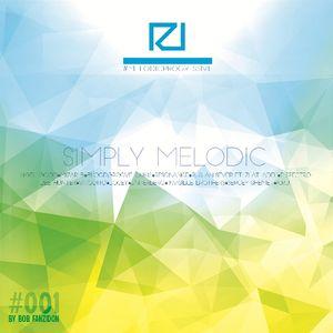 Simply Melodic by Bob Fanzidon #001
