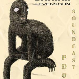 [SOUND CAST 005] - DAMIAN LEVENSOHN