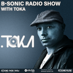B-SONIC RADIO SHOW #370 by TOKA