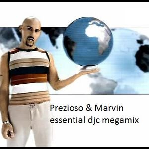 Prezioso & Marvin  ESSENTIAL DJC MEGAMIX