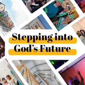 Stepping into God's Future - Leonard Browne