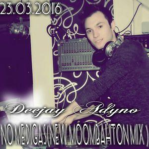 Deejay Adyno-No Me Digas(New Moombahton Mix )