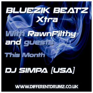Bluezik Beatz Xtra #9 Guest mix By DJ Simpa (USA) Live on Different drumz [23-09-16]