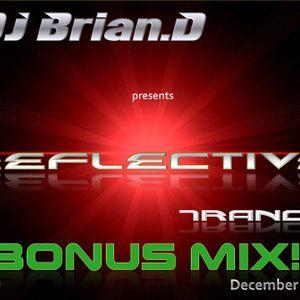 DJ Brian.D - Reflective Trance 009 December 2009 (Bonus Mix)