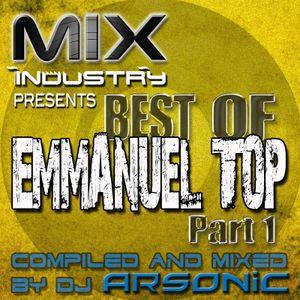 ► Best Of EMMANUEL TOP part 1 ► @ MIX INDUSTRY Radio