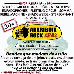 # 146 Arariboia Rock News - 26.07.2017 – Bandas Que Mudam o Seu Estilo