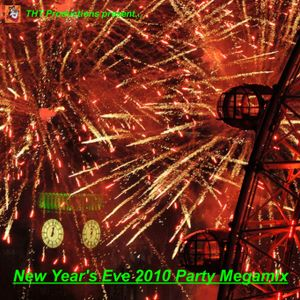 """""""New Year's Eve 2010 Party Megamix"""""""