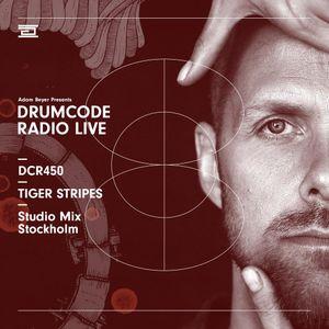 DCR450 – Drumcode Radio Live - Tiger Stripes Studio Mix recorded in Stockholm