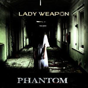 Lady Weapon - Phantom (Preview)