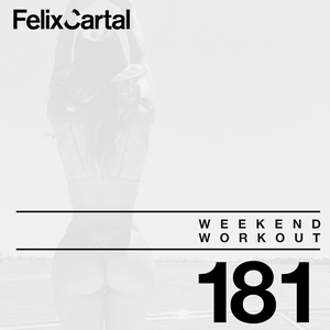 Weekend Workout 181