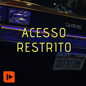 Acesso Restrito #08 - BGS 2019