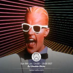 DJ Double Dicks - 9th July 2017
