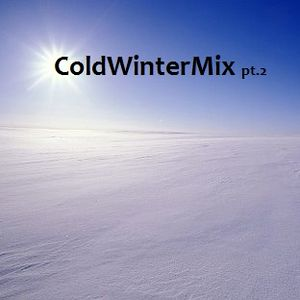 Cold Winter Mix pt.2