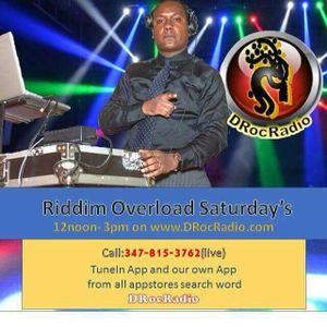 Riddim Overload Saturday's with DJ Versatile on Drocradio January 6th 2018