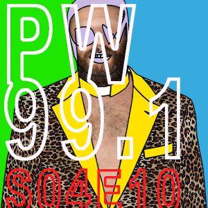 PW 99.1 S04E10