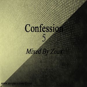 Confession n°5 Mixed By Zoux