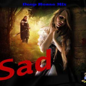 Sad (TAmaTto 2015 Deep House Mix)