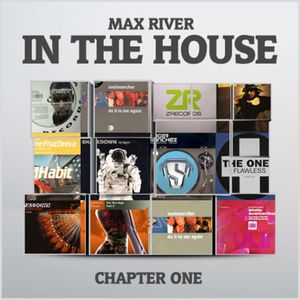 Max River - In The House (Chapter One)