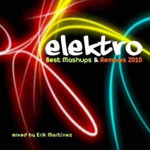 Elektro (mixed by Erik Martinez)
