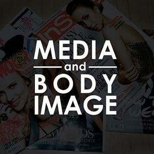 RadioActive—Pretty Hurts: Media and Body Image