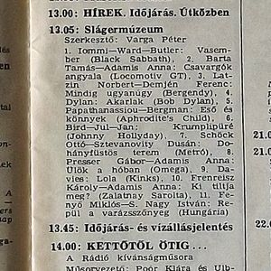 Slágermúzeum. Szerkesztő: Varga Péter. 1988.01.04. Petőfi rádió. 13.05-13.45.
