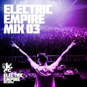 Electric Empire FM - Show #3