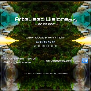 Artelized Visions 045 (September 2017) with guest Foose on DI FM