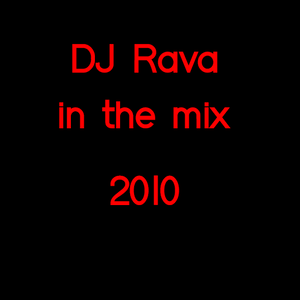 DJ Rava in the Mix May 2010