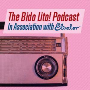 The Bido Lito! Podcast / Episode 9