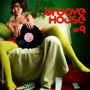 Groove House 09