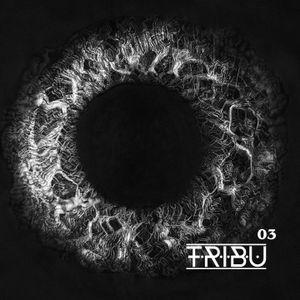 Tribu Podcast #03