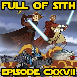 Episode CXXVII: The (First) Clone Wars
