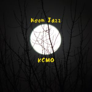 Neon Jazz - Episode 335 - 3.24.16