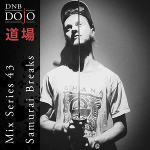 DNB Dojo Mix Series 43: Samurai Breaks