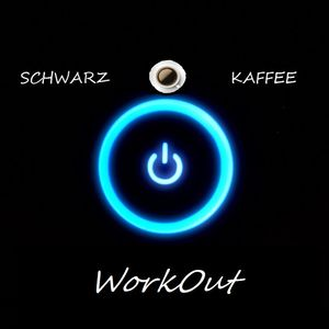 DJ Schwarzkaffee - WORKOUT
