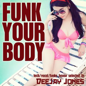 Funk Your Body