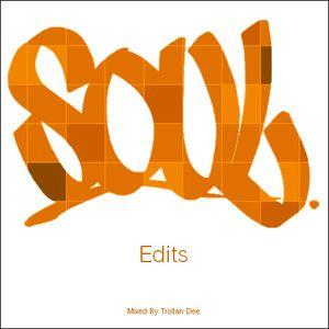 S O U L (Edits Mixtape)
