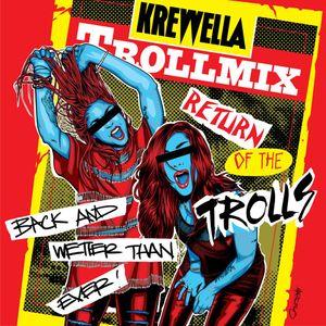 Troll mix Vol. 14: Return of the Trolls